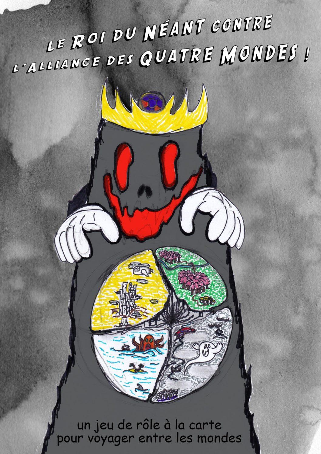 Le Roi du Néant contre l'Alliance des Quatre Mondes