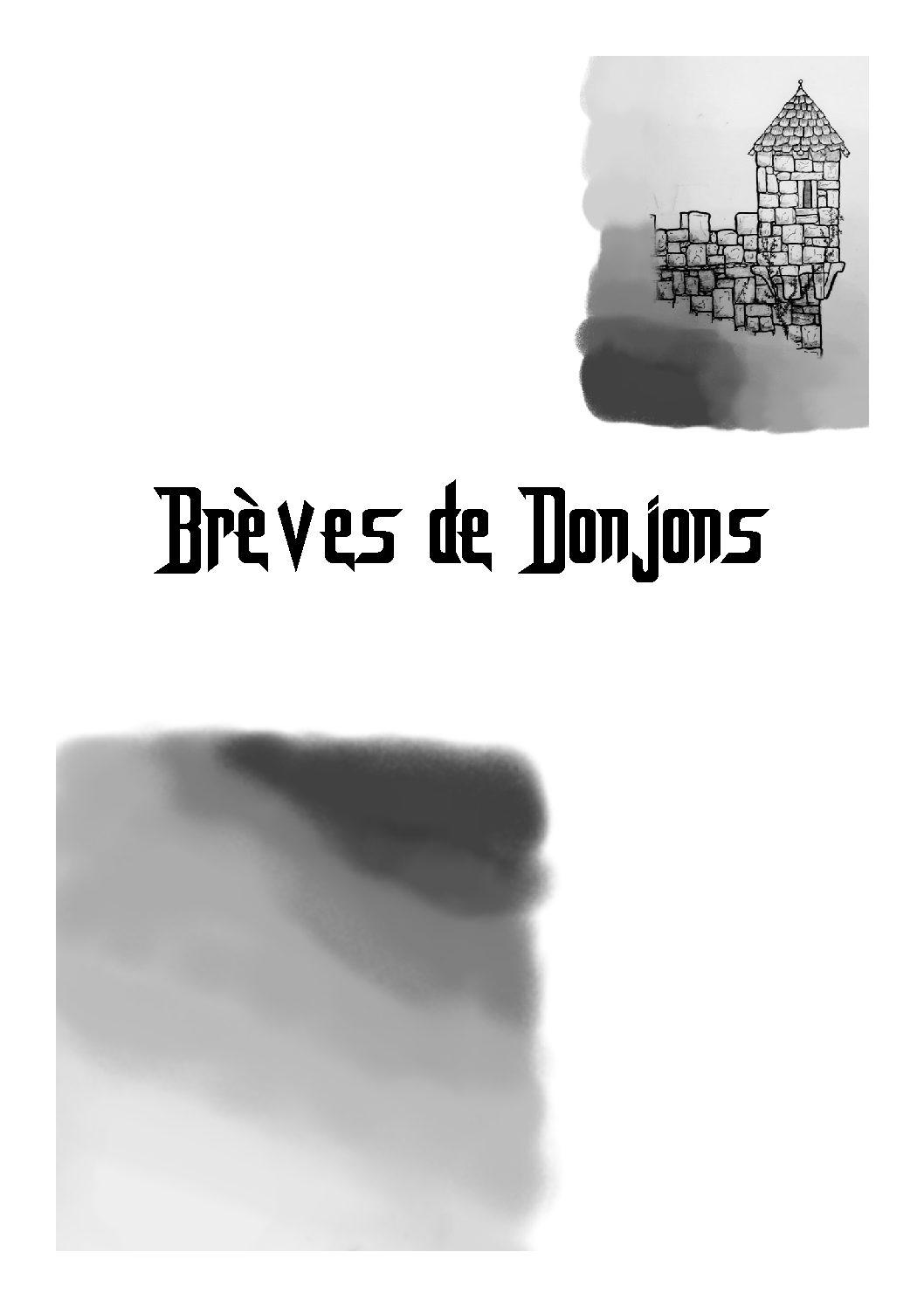 Jeu de rôle court : Brèves de Donjons par Dr. Nemrod