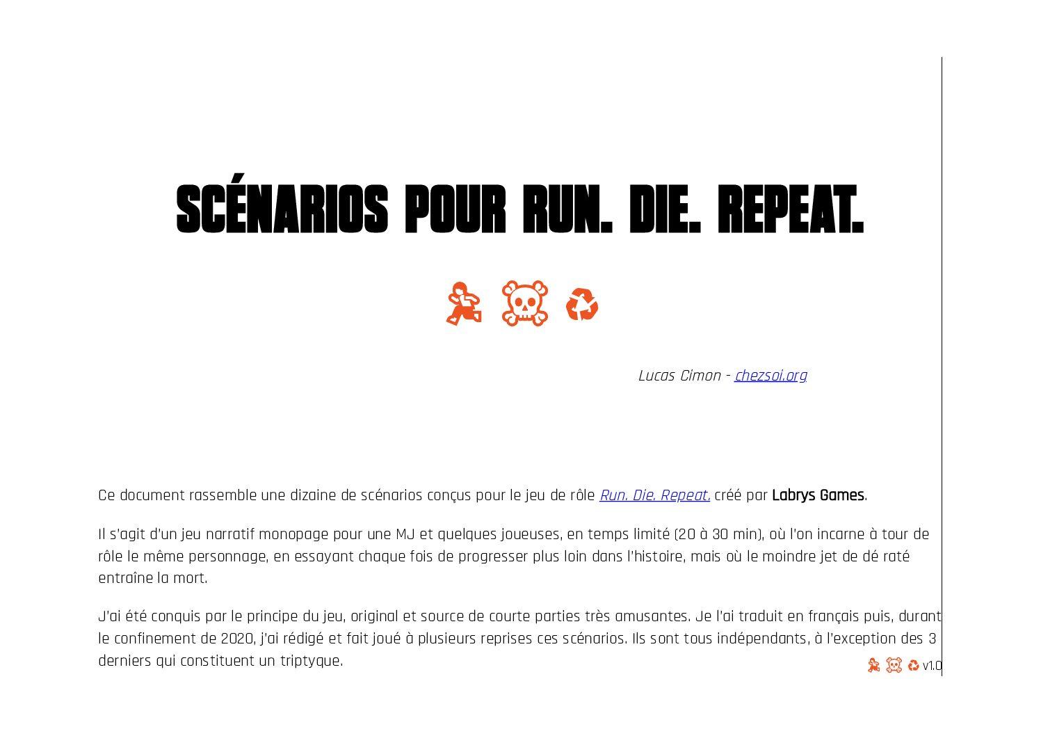 Jeu de rôle court : 10 scénarios pour Run. Die. Repeat. par Lucas Cimon
