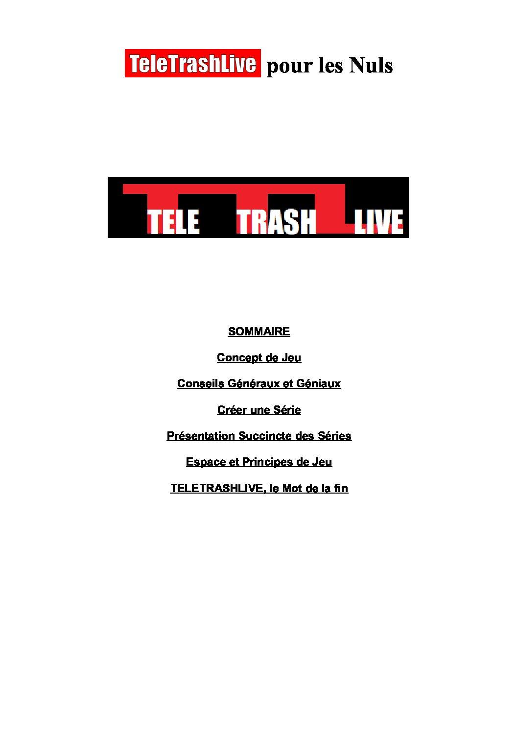 Jeu de rôle court : TeleTrashLive par Seb le Noir